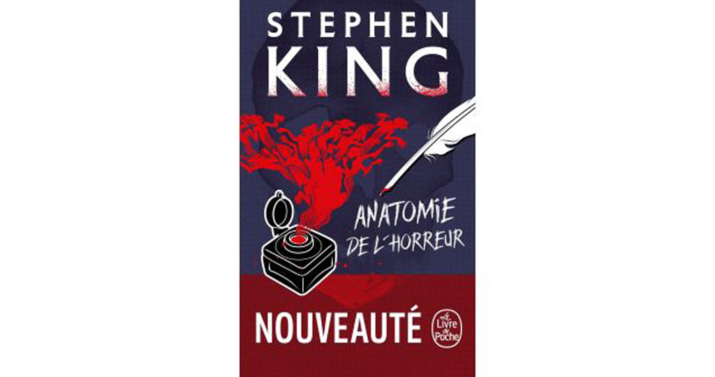 "Notes de lecture de Jules Bénard : ""Anatomie de l'horreur"" (Stephen King)"