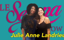 The Serena Talk Show - Julie Anne Landrieu : Les multiples facettes de la femme active